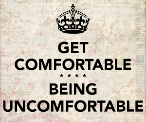 get-comfortable-being-uncomfortable-7